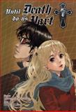 Until Death Do Us Part, Vol. 7, Hiroshi Takashige, 0316224316