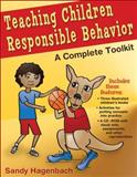 Teaching Children Responsible Behavior, Sandra Hagenbach, 0736084312