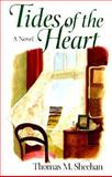 Tides of the Heart, Thomas Sheehan, 0892724315