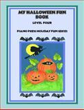 My Halloween Fun Book Level Four, Elizabeth C. Axford et al, 1931844313