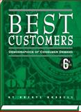 Best Customers : Demographics of Consumer Demand, , 193511431X