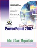 Exploring Microsoft PowerPoint 2002 Comprehensive, Barber, Maryann and Grauer, Robert T., 0130924318