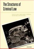 The Structures of Criminal Law, Duff, R. A. and Farmer, Lindsay, 0199644314