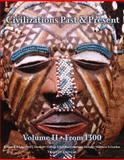 Civilizations Past and Present from 1300, Edgar, Robert R. and Hackett, Neil J., 0205574319