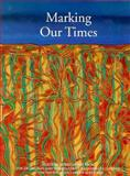 Marking Our Times, Avril Quaill, 0500974314