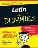 Latin for Dummies®, Clifford A. Hull and Steven R. Perkins, 076455431X