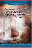 Culturally Diverse and Underserved Populations of Gifted Students, , 1412904315