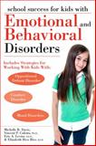 School Success for Kids with Emotional and Behavioral Disorders, Vincent P. Culotta and Eric A. Levine, 1593634315