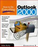 How to Do Everything with Outlook 2000, Kelly, Julia, 0072124318