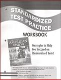 The American Vision : Strategies to Help You Succeed on Standardized Tests!, Glencoe McGraw-Hill, 007878431X