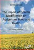 Impact of Genetic Modification on Agriculture, Food and Health : An Interim Statement, British Medical Association Staff, 0727914316