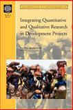 Integrating Quantitative and Qualitative Research in Development Projects, , 0821344315