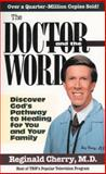The Doctor and the Word, Reginald B. Cherry, 0884194310