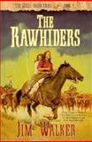 The Rawhiders, Jim Walker, 1556614314