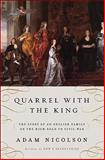 Quarrel with the King, Adam Nicolson, 0061154318