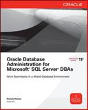 Oracle Database Administration for Microsoft SQL Server DBAs, Malcher, Michelle, 0071744312