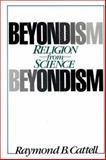 Beyondism, Raymond B. Cattell, 0275924319