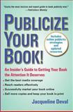 Publicize Your Book, Jacqueline Deval, 0399534318