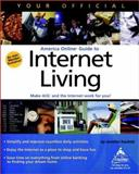 Your Official America Online Guide to Internet Living, Jenny Kaufeld, 0764534319