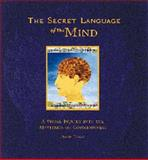 The Secret Language of the Mind, David Cohen and Duncan Baird, 0811814319