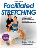 Facilitated Stretching-4th Edition with Online Video, McAtee, Robert, 1450434312