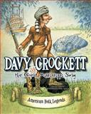 Davy Crockett and the Great Mississippi Snag, Cari Meister, 1479554316