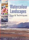 Watercolour Landscapes, Richard Bolton and Geoff Kersey, 1844484319