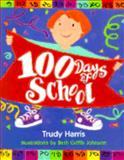 100 Days of School, Trudy Harris, 0761314318