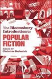 The Bloomsbury Introduction to Popular Fiction,, 144113431X