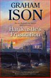 Hardcastle's Frustration, Graham Ison, 1847514316