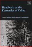 Handbook on the Economics of Crime, Bruce L. Benson and Paul R. Zimmerman, 1849804311