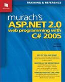 Murach's ASP. NET 2. 0 Web Programming with C# 2005, Joel Murach and Anne Boehm, 1890774316