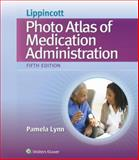 Lippincott's Photo Atlas of Medical Administration 5th Edition