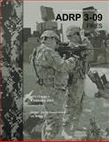 Army Doctrine Reference Publication ADRP 3-09 Fires with Change 1 8 February 2013, United States Government US Army, 1484004310