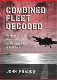 Combined Fleet Decoded, John Prados, 1557504318