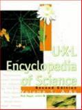 U-X-L Encyclopedia of Science, , 0787654329