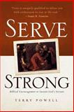 Serve Strong, Terry Powell, 0891124322