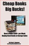 Cheap Books, Big Bucks!, Brian Newman, 146631432X