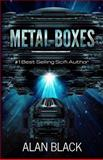 Metal Boxes, Alan Black, 1482774321