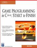Game Programming in C++ : Start to Finish, Yuzwa, Erik, 1584504323