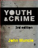 Youth and Crime, Muncie, John, 1847874320