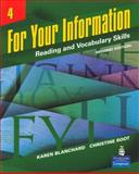 For Your Information 4 : Reading and Vocabulary Skills (Student Book and Classroom Audio CDs), Blanchard, Karen and Root, Christine, 0132604329