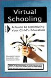 Virtual Schooling, Elizabeth Kanna and Lisa Gillis, 0230614329