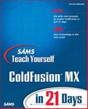 Sams Teach Yourself ColdFusion MX in 21 Days, Mohnike, Charles, 0672324326