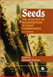 Seeds : The Ecology of Regeneration in Plant Communities, Fenner, Michael, 0851994326
