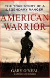 American Warrior, Gary O'Neal and David Fisher, 1250004322