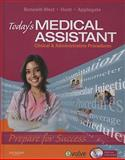 Today's Medical Assistant : Clinical and Administrative Procedures, Bonewit-West, Kathy and Hunt, Sue A., 1416044329