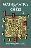 Mathematics and Chess, Miodrag Petkovic, 0486294323