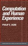 Computation and Human Experience, Agre, Philip E., 052138432X