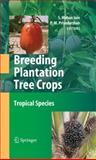 Breeding Plantation Tree Crops : Tropical Species, , 1441924329